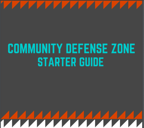 Community Defense Zones Starter Guide