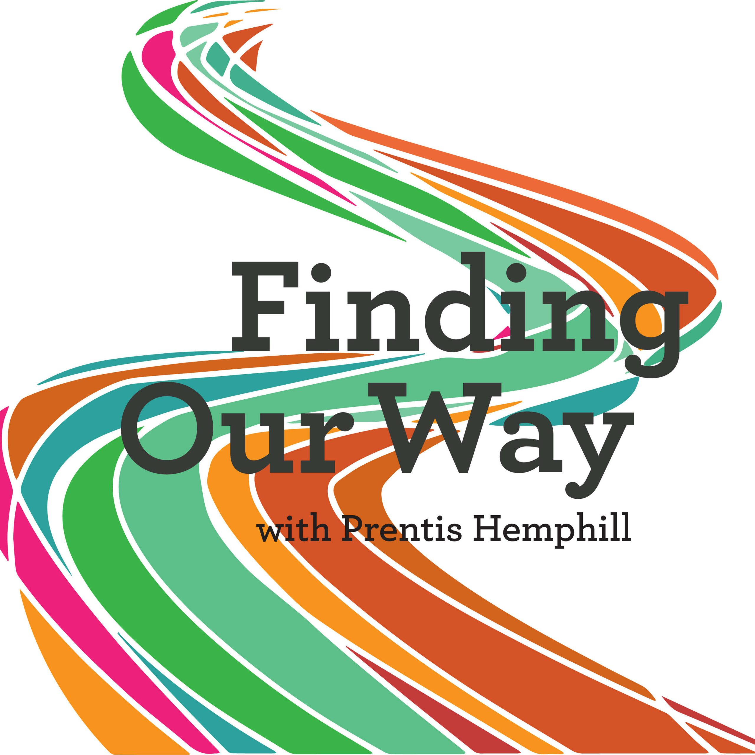 Finding Our Way Podcast